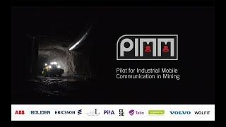 Pilot for Industrial Mobile Communication in Mining (PIMM) – short version