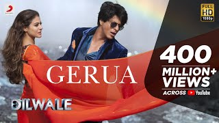 Gerua - Shah Rukh Khan | Kajol | Dilwale | Pritam | SRK Kajol Official New Song Video 2015 width=