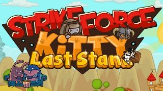 getlinkyoutube.com-Strikeforce Kitty: Last Stand с Сибирским Леммингом [Kongregate]