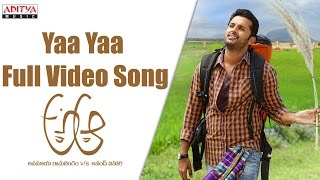 Yaa Yaa Full Video Song || A Aa Full Video Songs || Nithin, Samantha, Trivikram