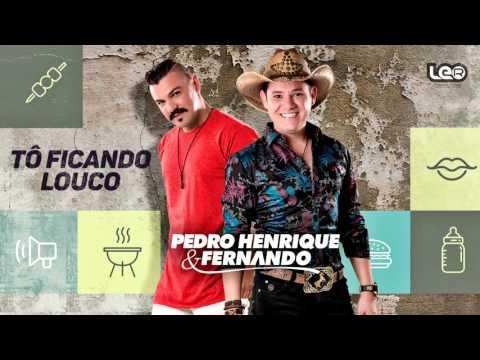 Tô Ficando Louco - Pedro Henrique e Fernando [CD DEIXA O POVO FALAR] (ÁUDIO OFICIAL)