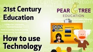 How to Use Technology in Education (21st century education)