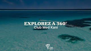 #ClubMed360 Kani - Maldives