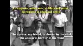 getlinkyoutube.com-RISPOSTE NEL VENTO Blowin' in The Wind (in italiano) Testo Fedele all'Originale
