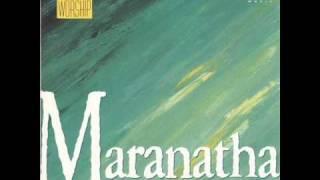 Maranatha! Singers - Soon And Very Soon