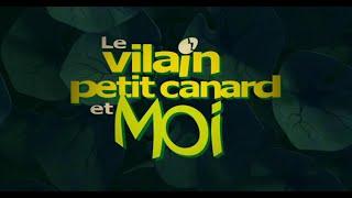getlinkyoutube.com-Le Vilain Petit Canard Et Moi (Den Grimme Aelling Og Mig) - Bande Annonce