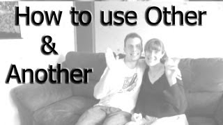 How to Use Other and Another