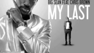 getlinkyoutube.com-Big Sean - My Last ft Chris Brown Dirty Version