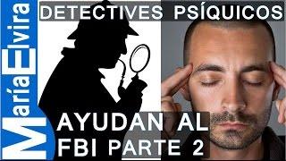 getlinkyoutube.com-DETECTIVES PSÍQUICOS - MEDIUM QUE AYUDA AL FBI EN CASOS SIN RESOLVER.(PARTE 2) CLARIVIDENTES