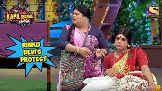 Rinku Devi's Protest   The Kapil Sharma Show