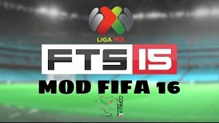 getlinkyoutube.com-FTS 15 MOD FIFA 16 Y LIGA MX | Descarga