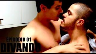 getlinkyoutube.com-Divando - Série Gay - Episódio 01 [Legenda/subtitle]