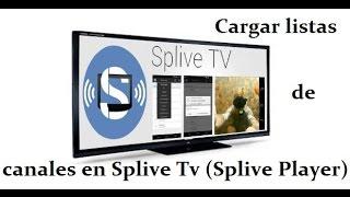 getlinkyoutube.com-Añadir listas de canales en Splive Player (Splive Tv)