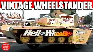 1996 Night Under Fire Hell on Wheels Wheelstander Tank Vintage Drag Racing Videos