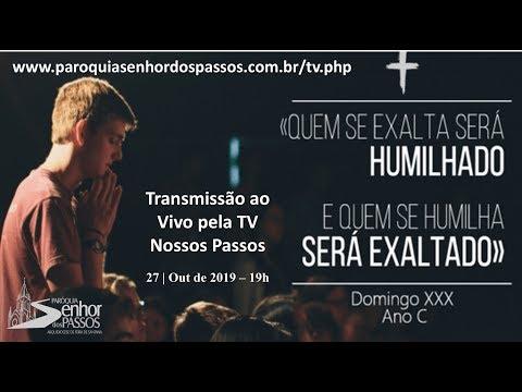 Missa do 30º Domingo do Tempo Comum - 27/10/2019 - 19h00