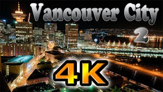 getlinkyoutube.com-Vancouver City 2 Time Lapse in 4K Ultra HD