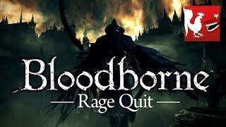 getlinkyoutube.com-Rage Quit – Bloodborne