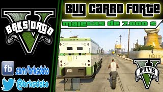 getlinkyoutube.com-GTA V - Carro Forte BUG - Maletas de 7 MIL por vez .....