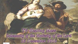 getlinkyoutube.com-Sunday TV Healing Mass for the Homebound (December 25, 2016)