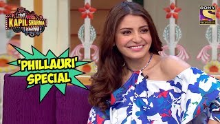 'Phillauri' Special - The Kapil Sharma Show