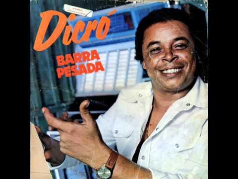 Dicró - Barra Pesada