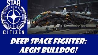 getlinkyoutube.com-Star Citizen: Aegis Bulldog Breakdown!