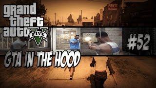 getlinkyoutube.com-GTA In The Hood Ep #52 (HD)