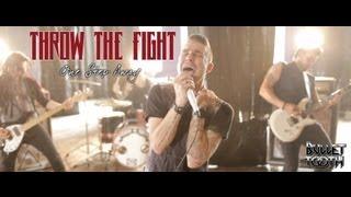 "getlinkyoutube.com-Throw The Fight ""One Step Away"""