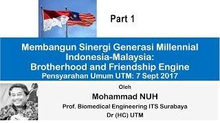 Syarahan Umum Profesor. Ir. Dr. Muhammad Nuh (Mantan Menteri Pendidikan Nasional indonesia, Penerima Anugerah Ijazah Kehormat Doktor Pengurusan UTM Tahun 2011) : Part 1