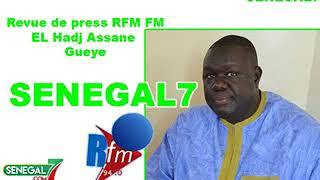 Revue de presse Rfm du samedi 21 juillet 2018 par El Hadji Assane Guèye