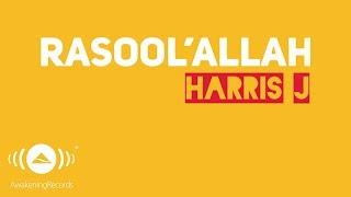 getlinkyoutube.com-Harris J - Rasool'Allah | Official Lyric Video