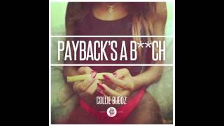Collie Buddz - Payback's A Bitch