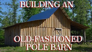 getlinkyoutube.com-Building an Old-fashioned Pole Barn, Pt 6 - The Farm Hand's Companion Show, ep 12