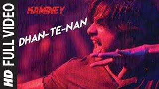 Dhan Te Nan Full Song | Kaminey | Shahid Kapoor, Priyanka Chopra