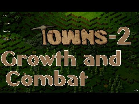 Towns - Population Growth & Combat