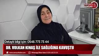Doktor Volkan Kınaş ile sağlığına kavuştu