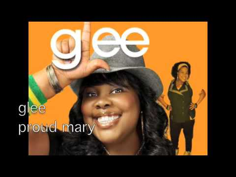 Proud Mary Glee Cast Version