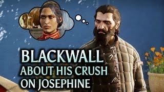 Dragon Age: Inquisition - Trespasser DLC - Blackwall about his crush on Josephine
