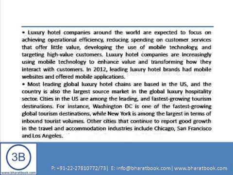 Bharat Book Presents : The Global Luxury Hotels Market
