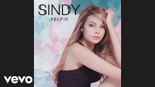 Sindy - Aïe aïe aïe (Audio)