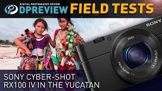 getlinkyoutube.com-Field Test: Sony Cyber-shot RX100 IV in the Yucatan