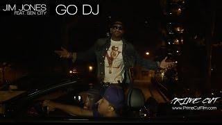 Jim Jones - Go DJ (feat. Sen City)