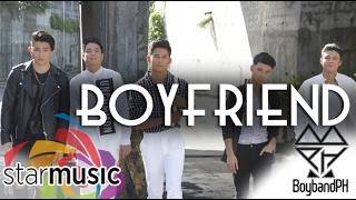 BoybandPH - Boyfriend (Official Lyric Video)