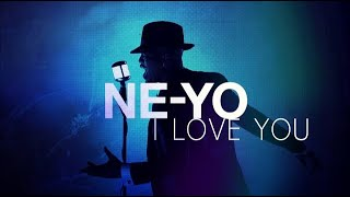 Ne-Yo - I Love You (New Song 2017)