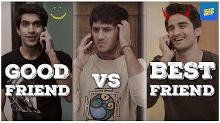 ScoopWhoop: Good Friends vs Best Friends