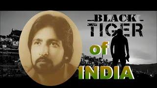 "getlinkyoutube.com-BLACK TIGER OF INDIAN RAW "" Ravindra Kaushik"""