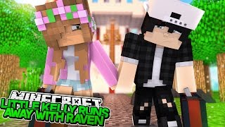 LITTLE KELLY RUNS AWAY WITH RAVEN! Minecraft Royal Family | w/LittleCarly & Leo | Custom Roleplay