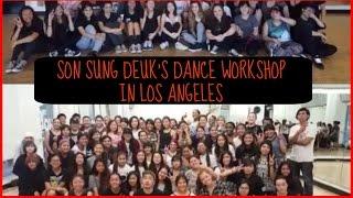 KPOP: Son Sung Deuk's Workshop in LA!