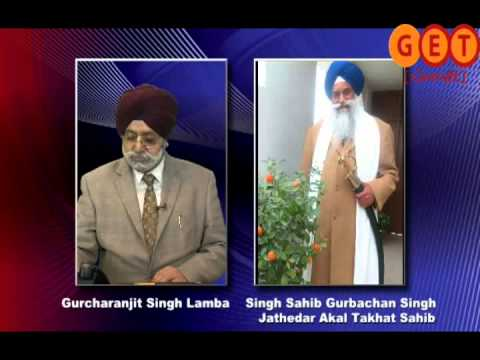 JATHEDAR GURBACHAN SINGH ON SHAHID/SHAHADAT AND EVE OF NANAKSHAHI YEAR