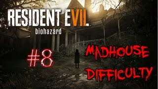 getlinkyoutube.com-RESIDENT EVIL 7 - MADHOUSE DIFFICULTY #8 - PS4 LIVE STREAM - #ps4live | TheGebs24